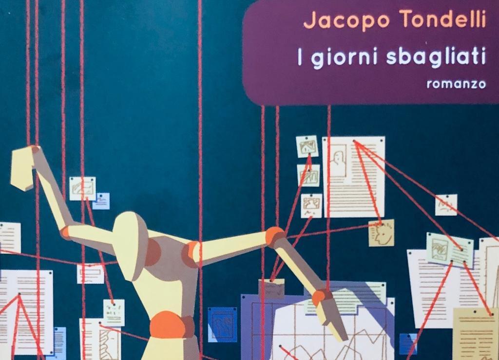 Copertina de I giorni sbagliati di Jacopo Tondelli